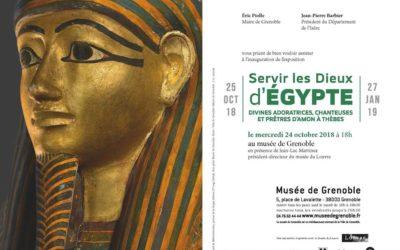 Musée de Grenoble – Exposition : «Servir les Dieux d'Egypte»